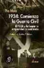 1934: comienza la guerra civil, el psoe y la esquerra emprenden l a contienda pio moa 9788489779594