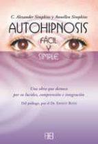 autohipnosis facil y simple annellen simpkins alexander simpkins 9788489897694
