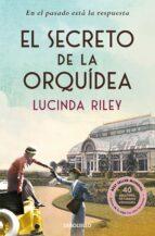 el secreto de la orquidea-lucinda riley-9788490625194