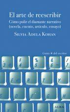el arte de reescribir silvia adela kohan 9788490651094