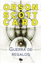 guerra de regalos (saga de ender 1.2)-orson scott card-9788490707494