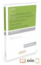 la economía digital de los datos públicos en democracia: una visi on neoinstitucional-marta ménez juez-9788490995594