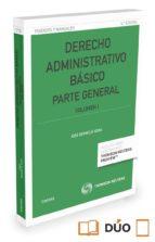 derecho administrativo básico. parte general vol 1 jose bermejo vera 9788490998694