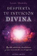despierta tu intuicion divina susan shumsky 9788491112594