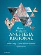 brown. atlas de anestesia regional, 5ª ed. e. farag 9788491131694