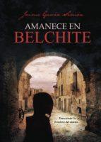 amanece en belchite-jaime garcia simon-9788491830894