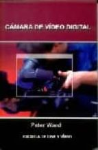camara de video digital-peter ward-9788492048694
