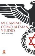 mi camino como aleman y judio jakob wassermann 9788492806294