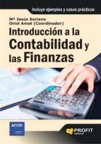 introduccion a la contabilidad y a las finanzas oriol amat maria jesus soriano 9788492956494
