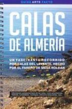 calas de almeria: un fascinante recorrido por calas del levante, hecho por el farero de mesa roldan mario sanz cruz 9788493629694
