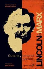 guerra y emancipacion karl marx abraham lincoln 9788494027994