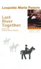 last river together-leopoldo maria panero-9788494210594