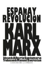 españa y revolucion karl marx 9788494682094
