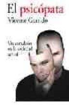 el psicopata: un camaleon en la sociedad actual vicente garrido genoves 9788495722294