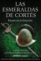 las esmeraldas de cortes francisco galvan 9788495772794