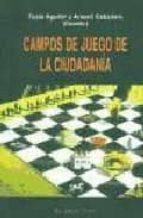 campos de juego de la ciudadania (el viejo topo)-tusta aguilar-9788495776594