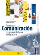 ambito de comunicacion: lengua castellana y literatura nivel ii (educacion secundaria para adultos)-enrique ferres benedito-9788495803894