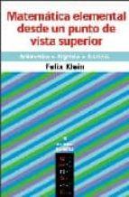 matematica elemental desde un punto de vista-felix klein-9788496566194