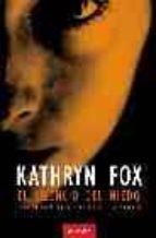 silencio del miedo-kathryn fox-9788496633094