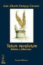 totum revolutum. relatos y reflexiones-juan alberto campoy cervera-9788496959194