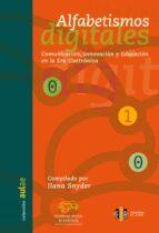 alfabetismos digitales: comunicacion, innovacion y educacion en l a era electronica-ilana (ed.) snyder-9788497001694