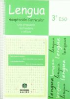lengua 3 eso adaptacion curricular: una propuesta motivadora y ef icaz 9788497006194