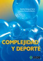 complejidad y deporte-natalia balague serre-9788497292894