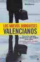 los nuevos burgueses valencianos rafael navarro 9788497343794