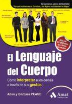 el lenguaje del cuerpo: como interpretar a los demas a traves de sus gestos-allan pease-9788497353694