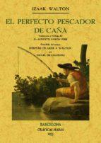 el perfecto pescador de caña (facsimiles maxtor)-izaak walton-9788497618694