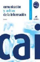 comunicacion y archivo de la informacion (incluye cd)-p. sanchez-9788497714594
