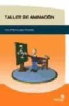 Descargas gratuitas de libros electrónicos en formato txt Taller de animacion: guia practica para docentes