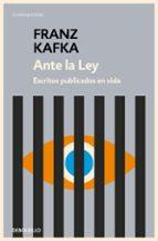ante la ley: escritos publicados en vida franz kafka 9788497937894