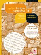 nuevo cuaderno de lengua castellana 5 (projecte salvem la balena blanca) 9788498043594