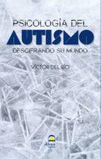 psicologia del autismo victor del rio 9788498272994