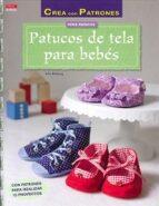 patucos de tela para bebes julia brauning 9788498744194