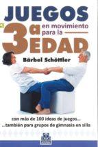 juegos en movimiento para la 3ª edad-barbel schottler-9788499104294