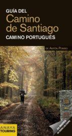 guia del camino de santiago 2012: camino portugues anaya touring anton pombo rodriguez 9788499354194