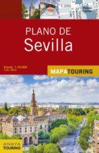 plano de sevilla 2017 (mapa touring) 2ª ed. 9788499359694
