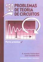 150 problemas de teoría de circuitos (ebook)-mª asuncion vicente ripoll-cesar fernandez peris-9788499484594