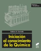iniciación al conocimiento de la química (ebook)-gabino a. carriego-9788499587394