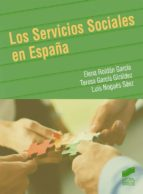 los servicios sociales en españa elena roldan garcia 9788499588094