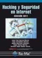 hacking y seguridad en internet antonio ramos varon antonio angel ramos varon 9788499640594