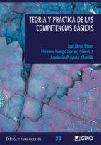 teoria y practica de las competencias basicas (coleccion critica y fundamentos nº 33-9788499800394