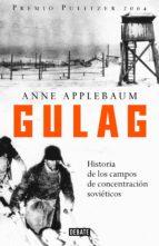 gulag (ebook)-anne applebaum-9788499922294