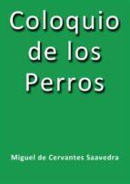 coloquio de los perros (ebook)-miguel de cervantes-miguel de cervantes-9788822893994