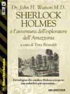 SHERLOCK HOLMES E LAVVENTURA DELLESPLORATORE DELLAMAZZONIA