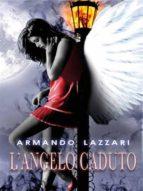 l'angelo caduto (ebook)-9788893061094