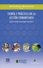 teoría y práctica de la acción comunitaria en chile (ebook) alba zambrano hector berroeta 9789562848794