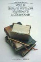 manual de tecnicas de investigacion para estudiantes de ciencias sociales (6ª ed.)-ario garza mercado-9789681206994